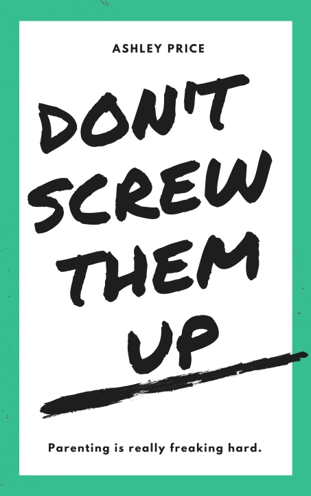 Dont Screw Them Up_Cover Only